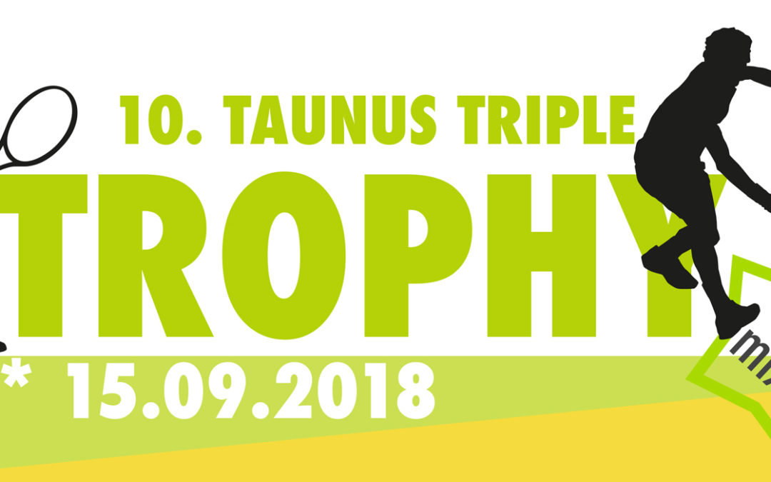Einladung zur 10. Taunus Triple Trophy beim UTHC